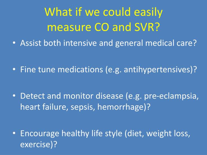 What if we could easily measure co and svr