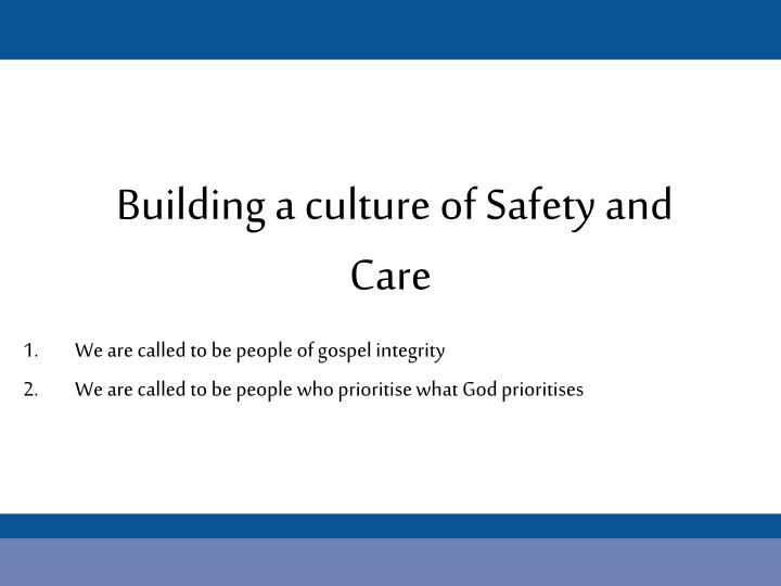 Building a culture of Safety and Care