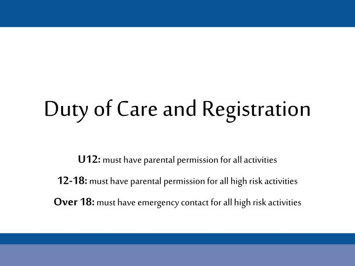 Duty of Care and Registration