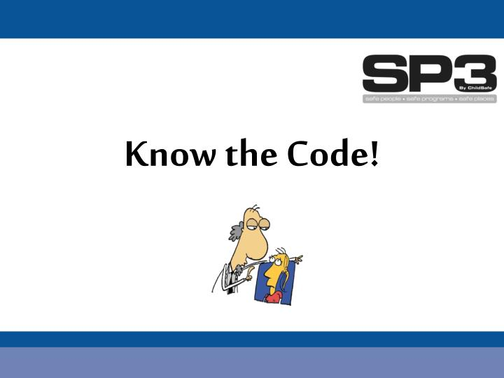 Know the Code!