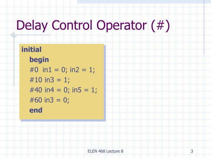 Delay Control Operator (#)