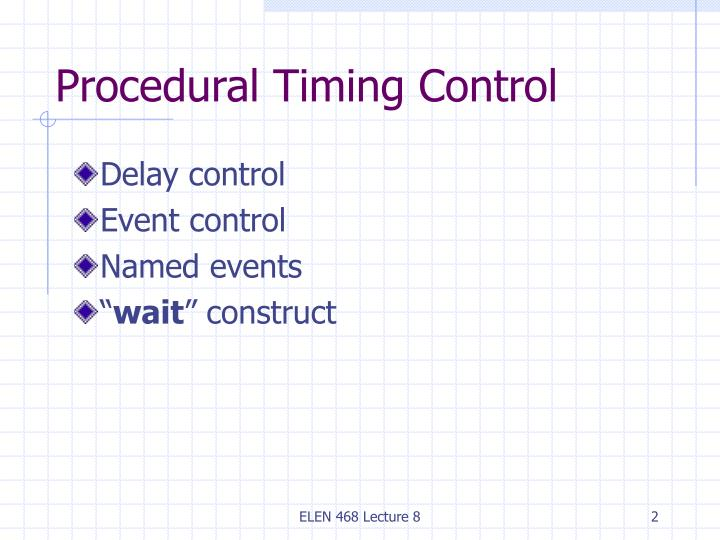 Procedural Timing Control