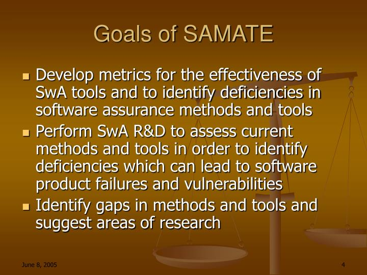 Goals of SAMATE