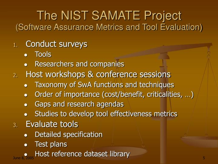 The NIST SAMATE Project