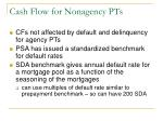 cash flow for nonagency pts