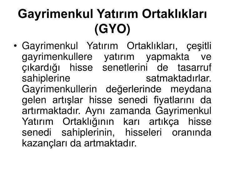 Gayrimenkul Yatrm Ortaklklar (GYO)
