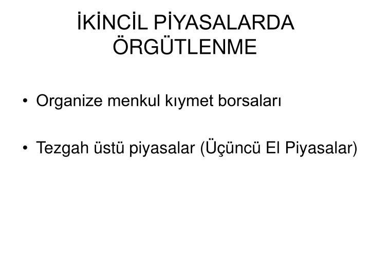 KNCL PYASALARDA RGTLENME