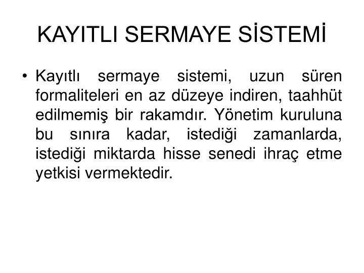 KAYITLI SERMAYE SSTEM
