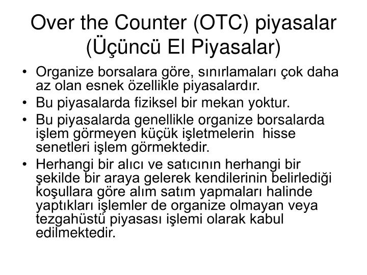 Over the Counter (OTC) piyasalar