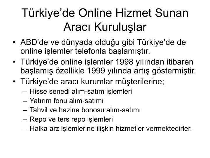 Trkiyede Online Hizmet Sunan Arac Kurulular