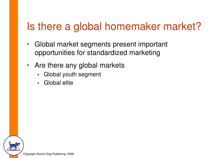 Is there a global homemaker market?