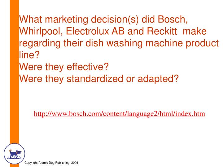 What marketing decision(s) did Bosch, Whirlpool, Electrolux AB and Reckitt  make regarding their dish washing machine product line?
