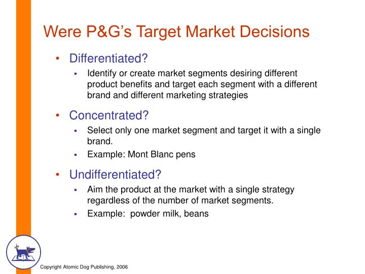 Were P&G's Target Market Decisions