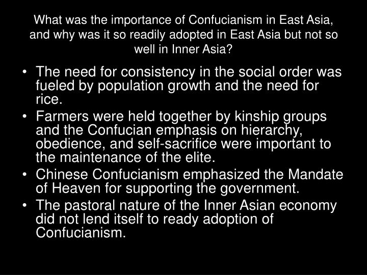What was the importance of Confucianism in East Asia, and why was it so readily adopted in East Asia but not so well in Inner Asia?