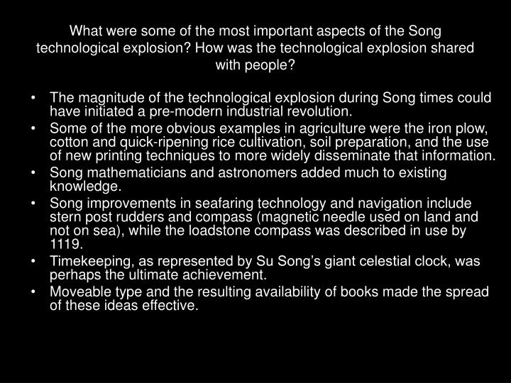 What were some of the most important aspects of the Song technological explosion? How was the technological explosion shared with people?