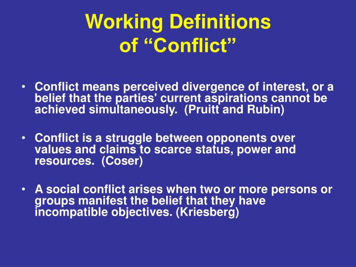 Working definitions of conflict