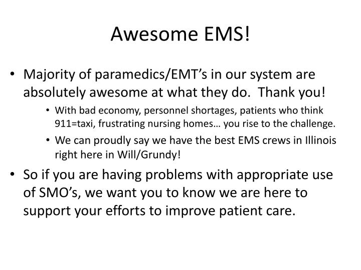 Awesome EMS!