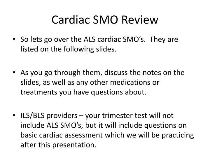 Cardiac SMO Review