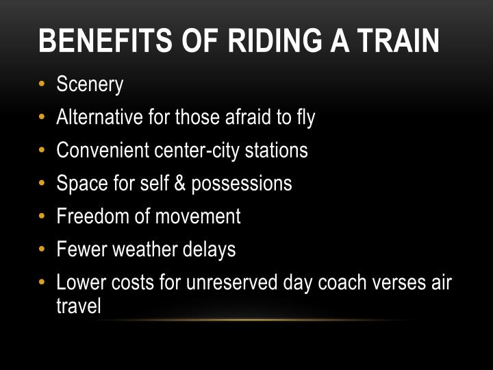 Benefits of Riding a Train