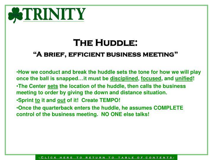 The Huddle: