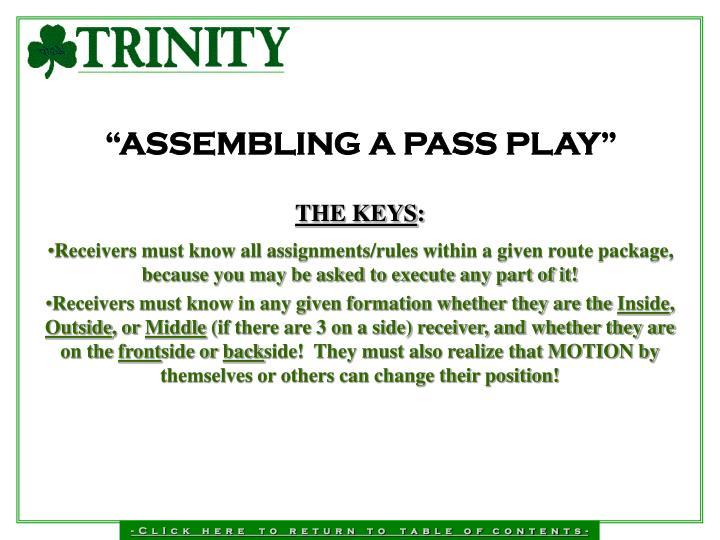 """""""ASSEMBLING A PASS PLAY"""""""