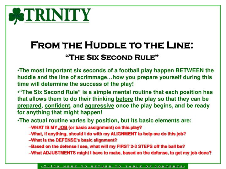 From the Huddle to the Line: