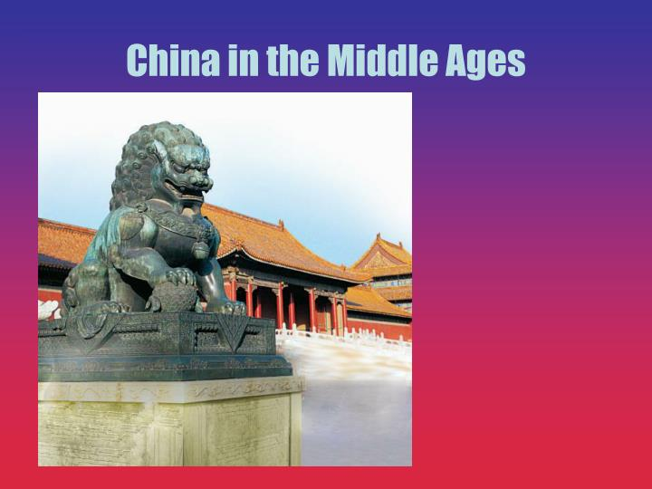 China in the Middle Ages