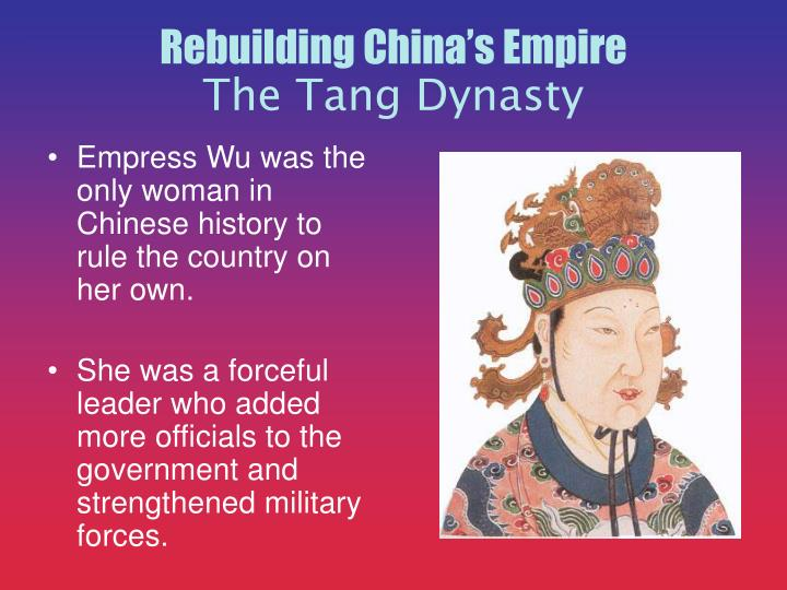 Empress Wu was the only woman in Chinese history to rule the country on her own.