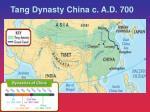 tang dynasty china c a d 700