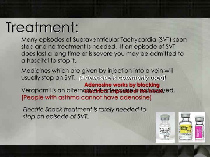 Treatment:
