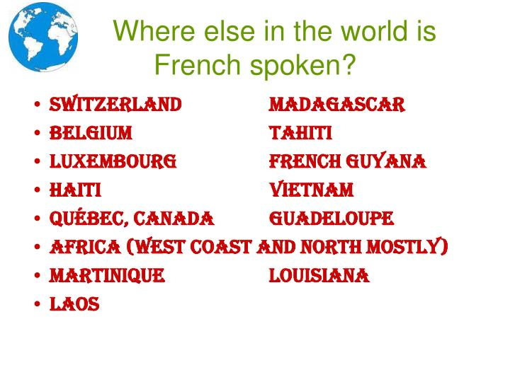 Where else in the world is French spoken?