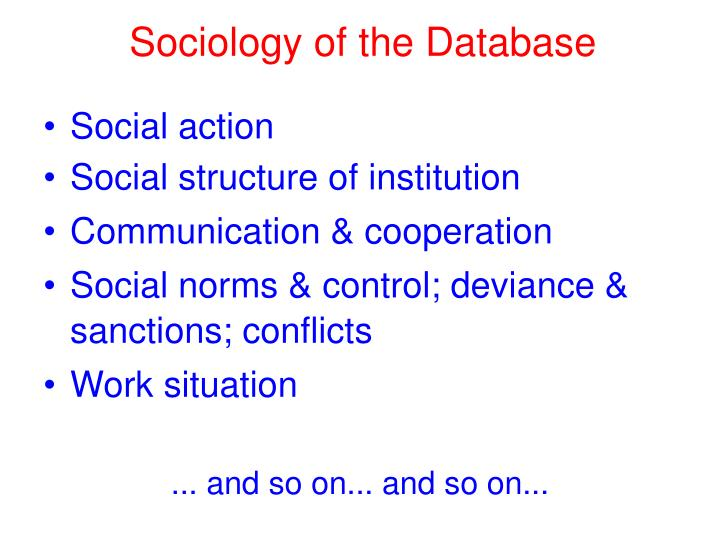 Sociology of the Database