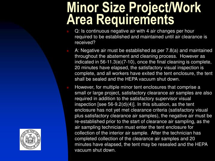 Minor Size Project/Work Area Requirements