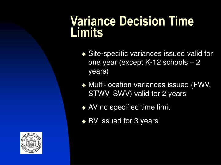 Variance decision time limits