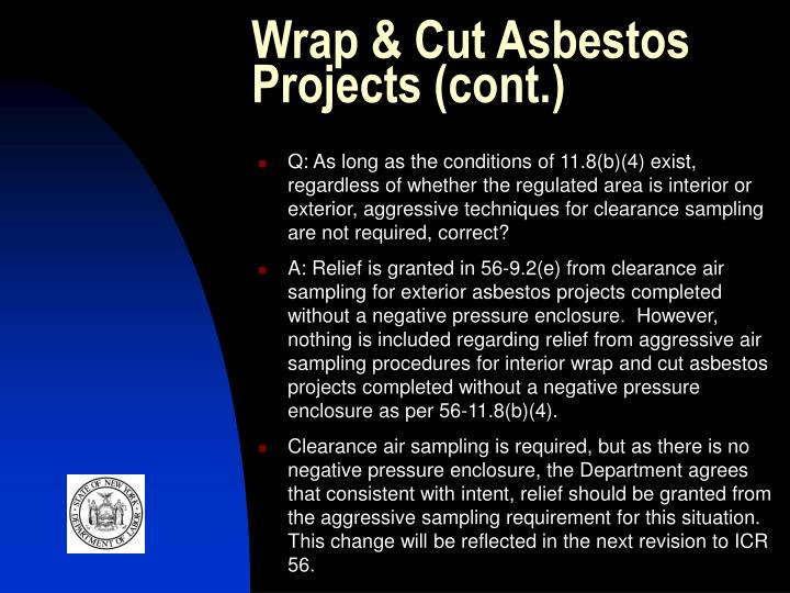 Wrap & Cut Asbestos Projects (cont.)
