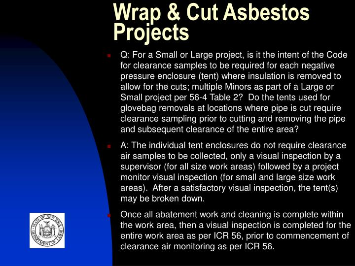 Wrap & Cut Asbestos Projects