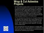 wrap cut asbestos projects