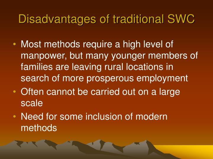 Disadvantages of traditional SWC