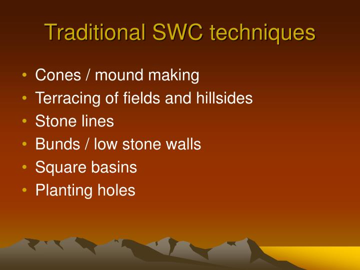 Traditional SWC techniques