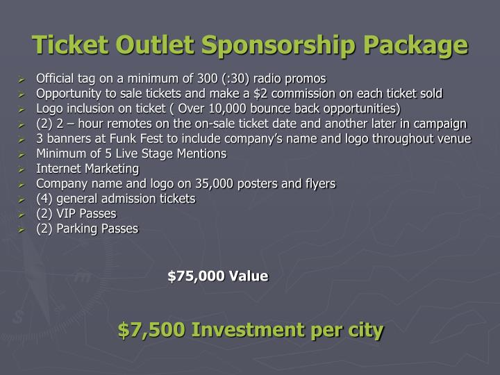 Ticket Outlet Sponsorship Package