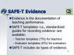 safe t evidence