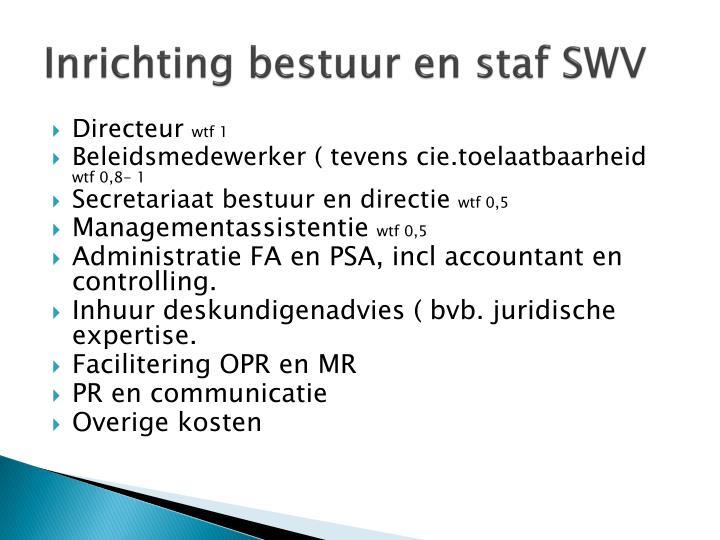 Inrichting bestuur en staf SWV