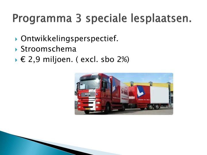 Programma 3 speciale lesplaatsen.