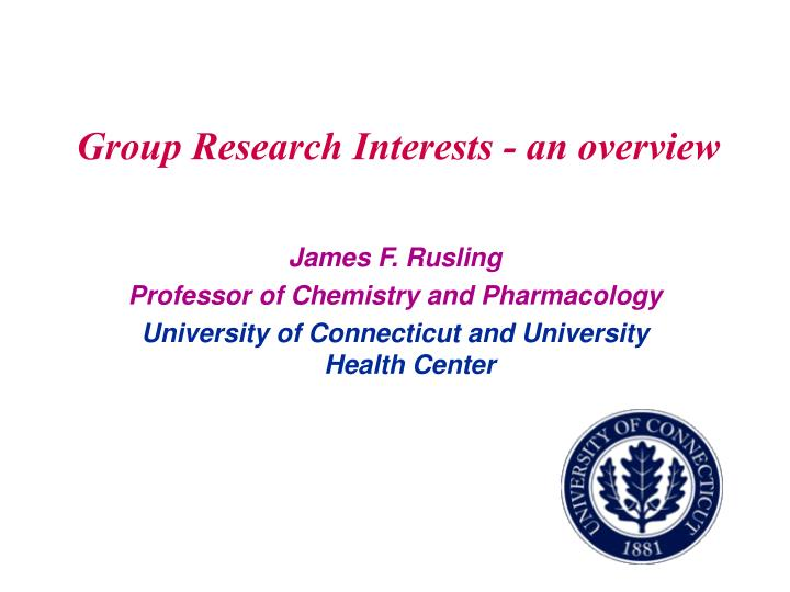 Group Research Interests - an overview