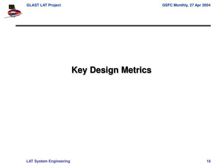 Key Design Metrics