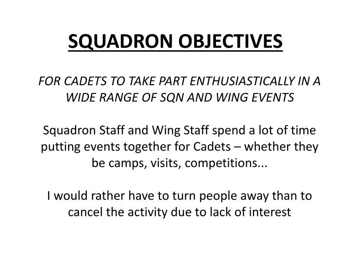 SQUADRON OBJECTIVES