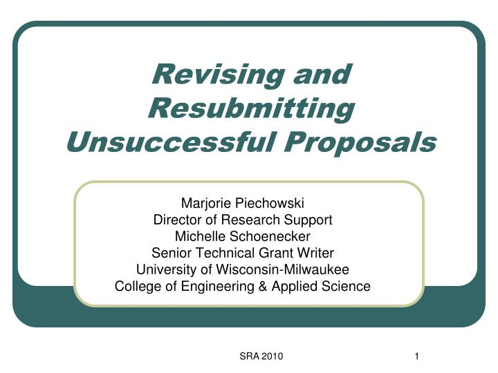 revising and resubmitting unsuccessful proposals