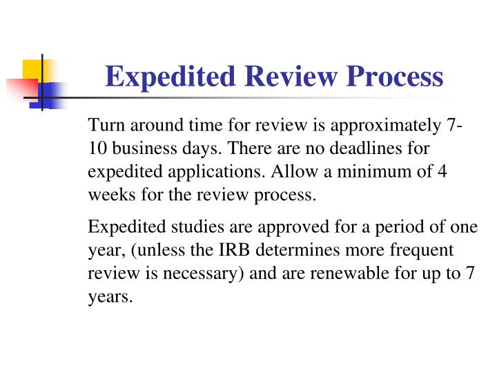 Expedited Review Process