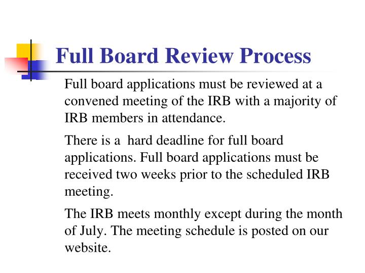 Full Board Review Process