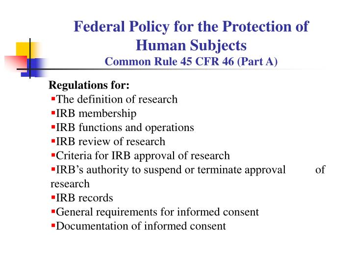 Federal Policy for the Protection of Human Subjects